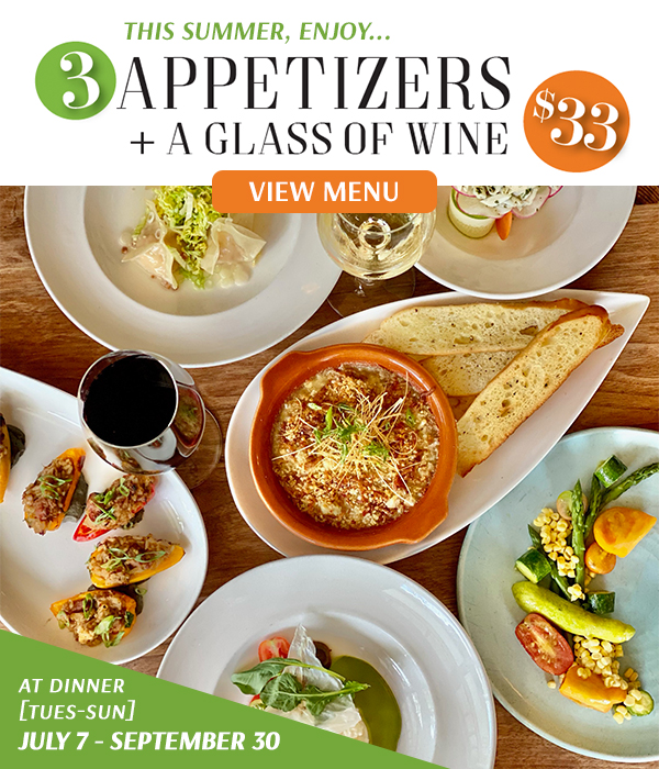 3 Appetizers + a Glass of Wine $33